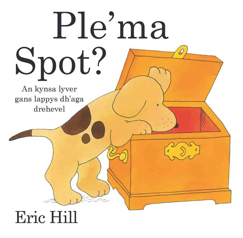 <em>Where's Spot</em>, Cornish Edition